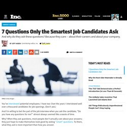 7 Questions Only the Smartest Job Candidates Ask