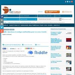 Riddle : Questions et sondages multimédias pour vos cours. Gratuit.