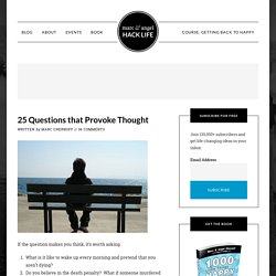 25 Questions that Provoke Thought