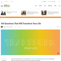 100 Questions That Will Transform Your Life