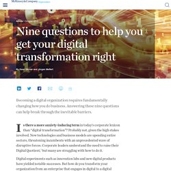 Nine questions to help you get your digital transformation right