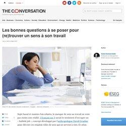 Les bonnes questions àseposer pour (re)trouver unsens àson travail