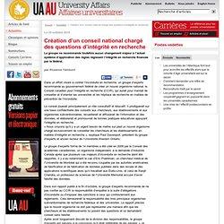 AFFAIRES UNIVERSITAIRES (Canada) 25/10/10 Création d'un conseil national chargé des questions d'intégrité en recherche