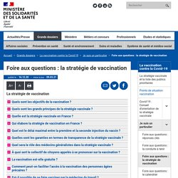 VACCIN la stratégie de vaccination. solidarites-sante.gouv.fr