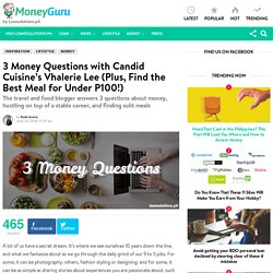 3 Money Questions with Candid Cuisine's Vhalerie Lee (Plus, Find the Best Meal for Under P100!) - MoneyGuru Blog
