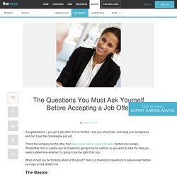 The Questions You Must Ask Yourself Before Accepting a Job Offer