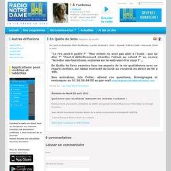 RADIO NOTRE DAME 26/04/16 EN QUETE DE SENS - Quel avenir pour les déchets radioactifs des centrales nucléaires ?