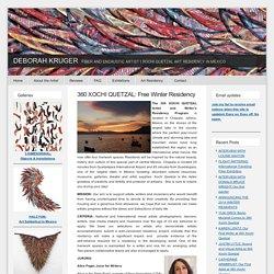 360 XOCHI QUETZAL: Free Winter Residency - DEBORAH KRUGER