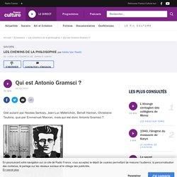 Qui est Antonio Gramsci ?