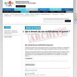 Qui a besoin de ces certifications et quand ?