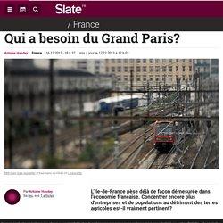 Qui a besoin du Grand Paris?