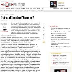 Qui va défendre l'Europe ?