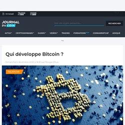 Qui développe Bitcoin ?