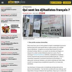 Qui sont les djihadistes français