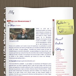 Qui est Robespierre ? - mot à mot