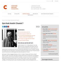 Qui était André Chastel ?