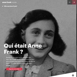 Qui était Anne Frank ?