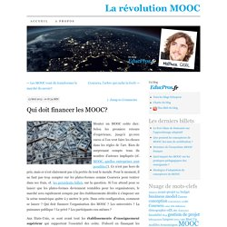 Qui doit financer les MOOC?
