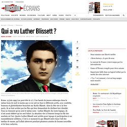 Qui a vu Luther Blissett ?