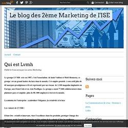 Qui est Lvmh - Le blog des 2ème Marketing de l'ISE