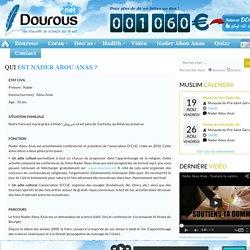 Qui est Nader Abou Anas ? Dourous.net