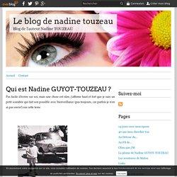 Qui est Nadine GUYOT-TOUZEAU ? - Le blog de nadine touzeau