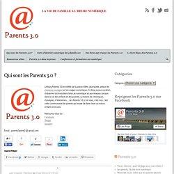 Qui sont les Parents 3.0 ?