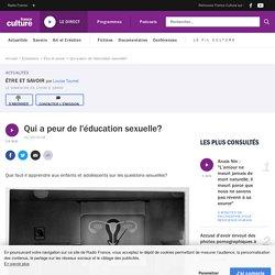 Qui a peur de l'éducation sexuelle?