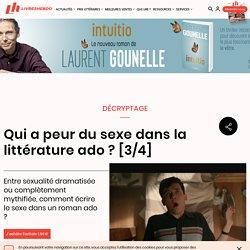 Qui a peur du sexe dans la littérature ado ? [3/4]