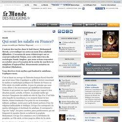 Qui sont les salafis en France?