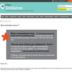 Qui sommes-nous ? - Conso-solidaires.org