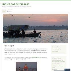 Sur les pas de Prakash