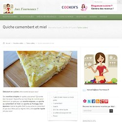 Quiche camembert et miel