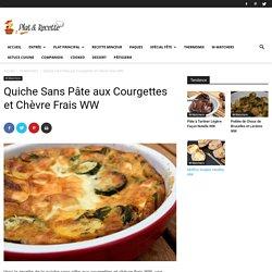 Quiche Sans Pâte aux Courgettes et Chèvre Frais WW