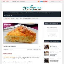 Quiche au fromage - Les joyaux de Sherazade