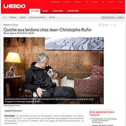 Quiche aux lardons chez Jean-Christophe Rufin