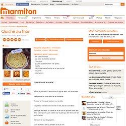 Quiche au thon - Recette de cuisine Marmiton : une recette