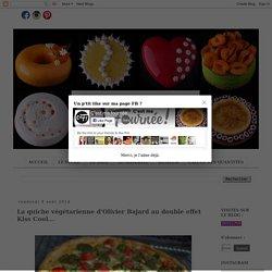 La quiche végétarienne d'Olivier Bajard au double effet Kiss Cool...