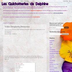 Les quichotteries de Delphine: Vidéo Despierta,Desayuna