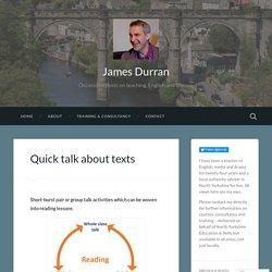 Quick talk about texts – James Durran