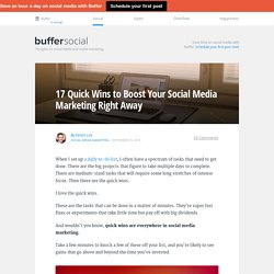 17 Quick Wins to Boost Your Social Media Marketing Right Away