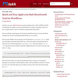 Quick and Easy Apple.com Style Breadcrumb Trail for WordPress | Mtekk's Crib