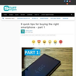 9 quick tips for buying the right smartphone - part 1