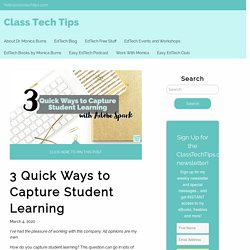 3 Quick Ways to Capture Student Learning