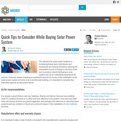 Quick Tips to Consider While Buying Solar Power System