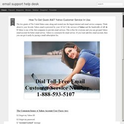 email support help desk: How To Get Quick At&T Yahoo Customer Service In Usa