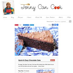 Quick & Easy Chocolate Cake - Jenny Can Cook
