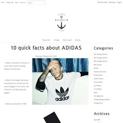 10 quick facts about ADIDAS
