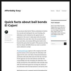 Quick facts about bail bonds El Cajon!