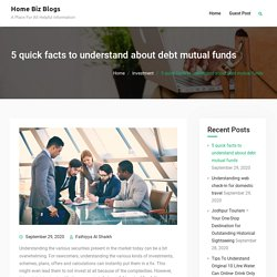 5 quick facts to understand about debt mutual funds